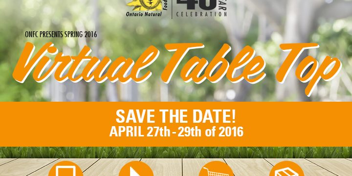 Ontario Natural Food Co-op Spring 2016 Virtual Table Top